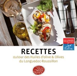 Livret de recettes autour des huiles d'olive et olives du Languedoc Roussillon