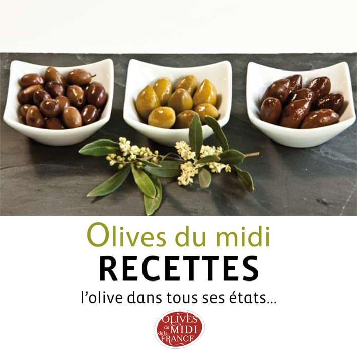 Livret de recettes Olives du Midi : l'olive dans tous ses états
