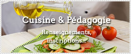 Illustration Cuisine et pédagogie : renseignements et inscriptions